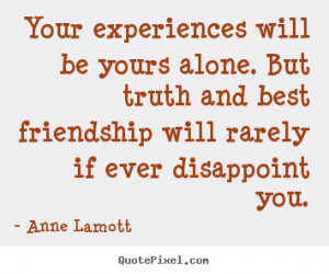 Friends Disappoint You Quotes