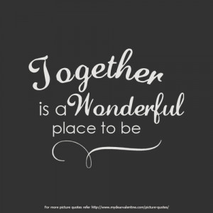 Quotes About Love And Time Together : Inspirational together quotes - together quote