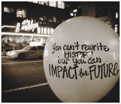 You can't rewrite history but you Can... Impact the future.