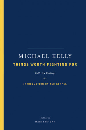 "Start by marking ""Things Worth Fighting For: Collected Writings ..."