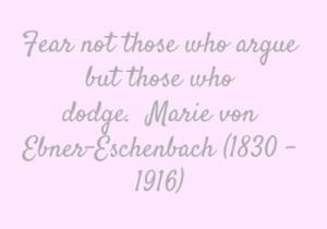 quote by #Marie von Ebner-Eschenbach