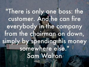 Sam Walton Quotes Customer Service
