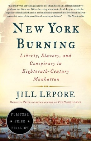 "Start by marking ""New York Burning: Liberty, Slavery, and Conspiracy ..."