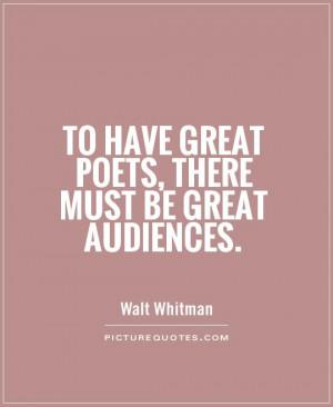 Poetry Quotes Poets Quotes Walt Whitman Quotes