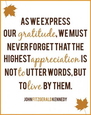 Printable John F. Kennedy quote on gratitude ~ Thanksgiving, JFK