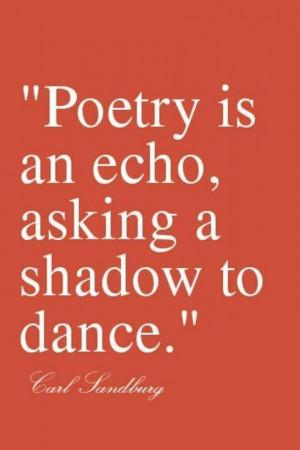Carl Sandburg quotes. Poetry. Poets