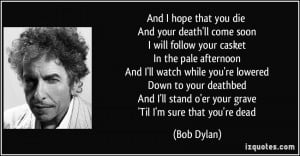 More Bob Dylan Quotes