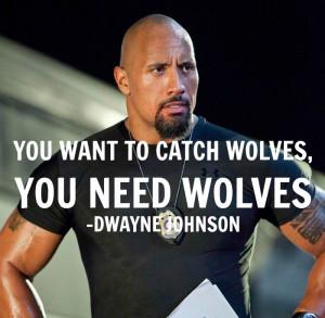 Dwayne Johnson Quote - Fast 6