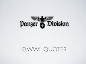 10 WW2 Quotes
