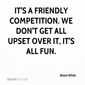 Friendly Competition Quotes