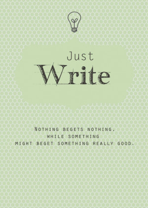 Writing Motivation Print in Mint Green, Just Write, New Years ...