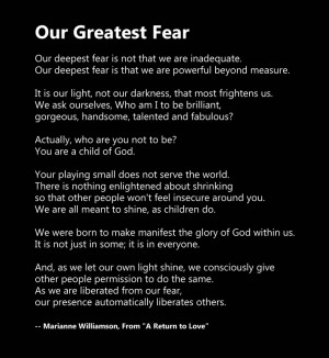 OUR GREATEST FEAR by Marianne Williamson In the film 'coach carter ...