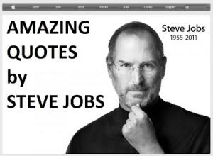 Steve Jobs Amazing Quotes