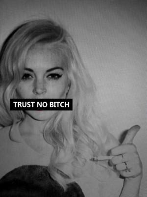 Lindsay Lohan trust no bitch