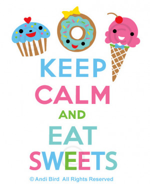 Keep Calm and Eat Sweets t shirt graphic