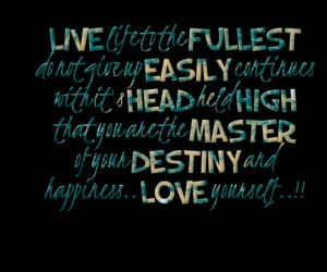 ... give up easily live life to the fullest quotes live life quotes quotes