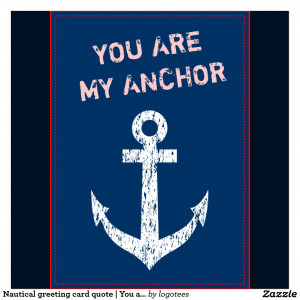 Anchor Love Quotes Quote You Are my Anchor