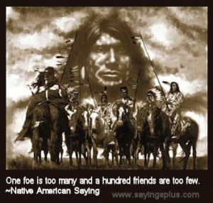 strength quotes native american quotes enemy quotes proverb quotes