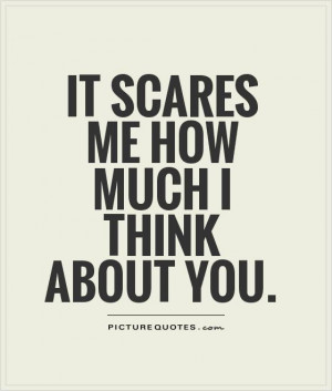 Scared Of Love Quotes About you picture quote #1