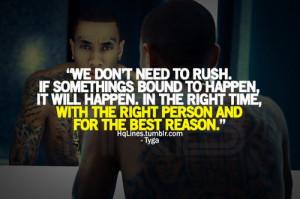 Rapper, tyga, quotes, sayings, happen, life