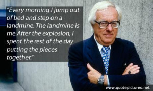 Ray bradbury quote every morning i jump out of bed and step on a ...
