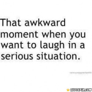 That Awkward Moment Quotes And Sayings