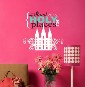 Stand ye in Holy places Youth LDS Young Women Theme Vinyl Decor Wall ...