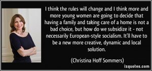 think the rules will change and I think more and more young women ...