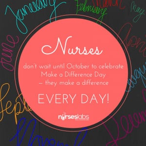 Nurses don't wait until October to celebrate Make a Difference ...