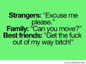 Strangers, family and best friends