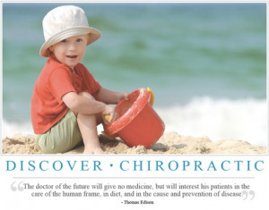 Chiropractic Wellness Prevention of Disease Thomas Edison Quote