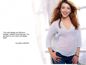 Lily Aldrin Himym Quote