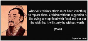 to replace them. Criticism without suggestion is like trying to stop ...