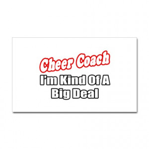 Cheerleading Coaches Quotes http://www.cafepress.com/mf/32359625/cheer ...