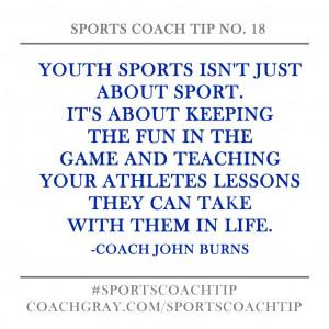 Coach Gray - Sports Coach Tip No 18-Coach John Burns