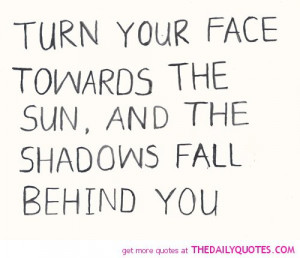 Turn Your Face Towards The Sun