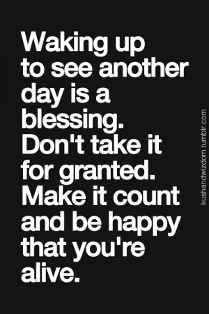 . blessed. alive.Life Quotes, Fave Booksquoteslyr, Blessed Day Quotes ...