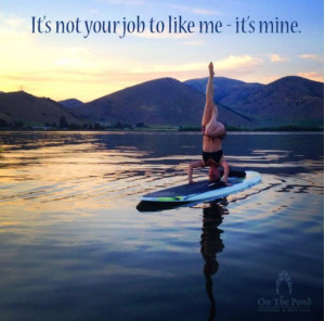 ... Quotes. Stand up paddle boarding. Yoga. SUP Yoga. On the Pond Fitness