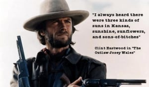 Outlaw Josey Wales Kansas quote