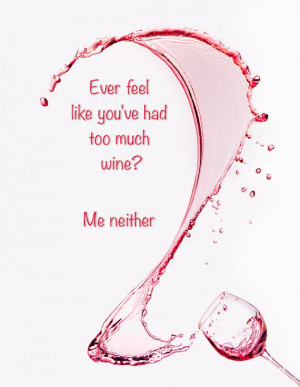 ... Wine Funny, Funny Quotes, Wine Sayings, Funny Wine, Wine Glasses, True