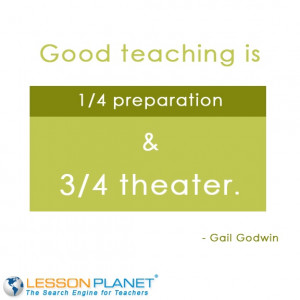 ... preparation and 3 4 theater gail godwin # teacher # education # quote