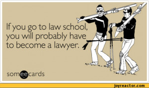 funny law school quotes pics law school advice cachedunemployed
