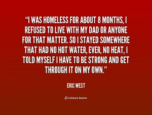 homeless quotes source http quotes lifehack org quote ericwest ...