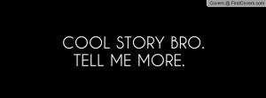 cool_story_bro.-87049.jpg?i