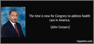 More John Conyers Quotes