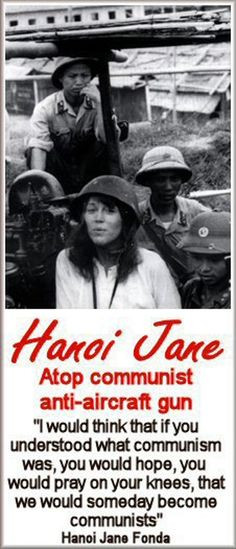 Jane Fonda - Hanoi Jane during the Vietnam War More