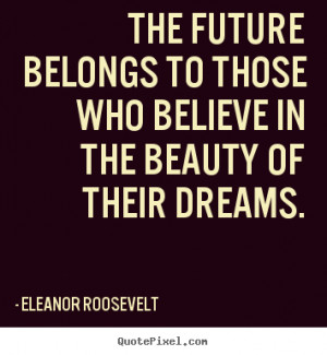 ... quotes believe quotes success motivational quote motivational quotes