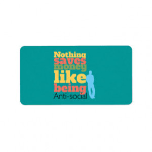 Being Anti Social Personalized Address Labels