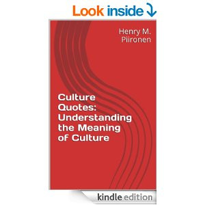 Culture Quotes: Understanding the Meaning of Culture