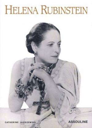 Madame Helena Rubinstein   Helena Rubinstein Women Quotes